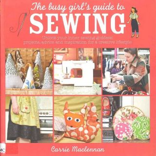New to the Guild Library – The Busy Girl's Guide to Sewing