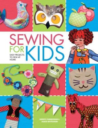 Sewing for Kids - Easy projects to sew at home